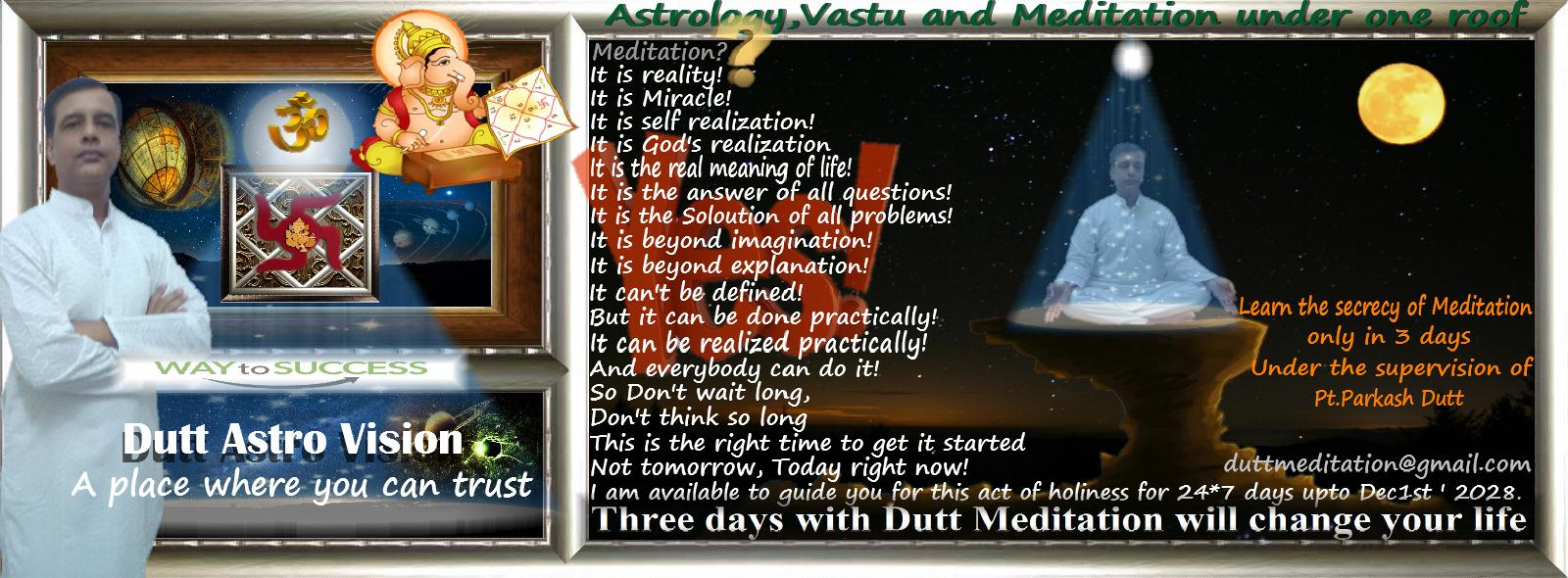 Three days with Dutt Meditation will change your life