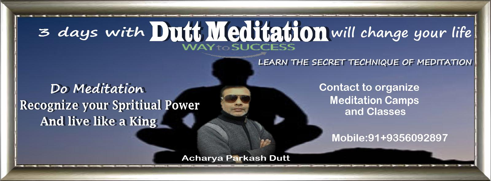 Meditation and Kundalini Shakti Jagran 3 days with Dutt Meditation will change your life